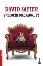 y colorin colorado tu david safier 9788432234330