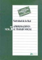 aproximaciones al trabajo social-natividad de la red vega-9788432308130