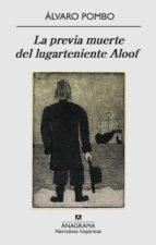 la previa muerte del lugarteniente aloof (ebook)-alvaro pombo-9788433932730