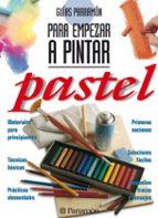 para empezar a pintar pastel-9788434220430