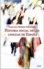historia social de las lenguas de españa francisco moreno fernandez 9788434482630