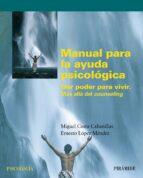 manual para la ayuda psicologica-miguel costa cabanillas-ernesto lopez mendez-9788436820430