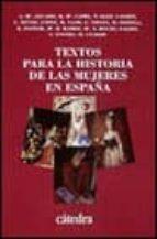 textos para la historia de las mujeres en españa-9788437612430