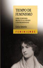 tiempo de feminismo-celia amoros-9788437615530