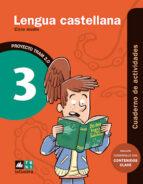lengua castellana 3º educacion primaria cuaderno actividades tram 2.0-9788441221130