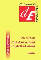 El libro de Diccionari basic catala-castella/castella-catala (2ª ed.) autor MARC (DIR.) SAGRISTA I ARTIGAS PDF!