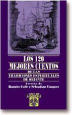 los 120 mejores cuentos de las tradiciones espirituales de orient e-9788441406230