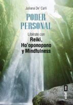 poder personal: liberate con reiki, ho oponopono y mindfullness-juliana de carli-9788441437630
