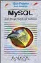 mysql (guias practicas)-juan diego gutierrez gallardo-9788441516830