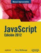 javascript: edicion 2012 (manual imprescindible)-9788441530430
