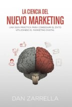 la ciencia del nuevo marketing dan zarrella 9788441534230