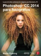 photoshop cc 2014 para fotografos-martin evening-9788441537330