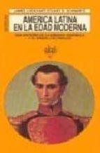america latina en la edad moderna james lockhart stuart b. schwartz 9788446001430