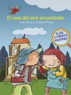 el caso del loro secuestrado-luna llena-cristina picazo-9788448846930