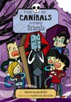 el club dels canibals es cruspeix dracula-gabriel garcia de oro-9788448941130