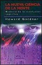 la nueva ciencia de la mente: historia de la relacion cognitiva howard gardner 9788449308130