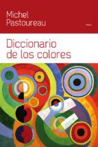 diccionario de los colores michel pastoureau 9788449328930