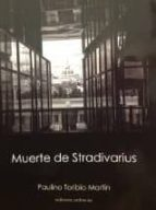 muerte de stradivarius (ebook) paulino toribio 9788461637430