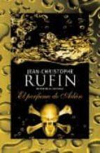 el perfume de adan-jean-christophe rufin-9788466642330