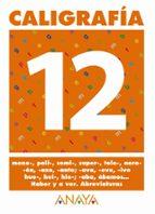 caligrafia 12 (primaria) (ed. 2004)-andrea pastor fernandez-9788466727730