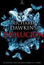 evolucion: el mayor espectaculo sobre la tierra richard dawkins 9788467031430