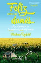 feliz como un danés (ebook)-malene rydahl-9788467049930