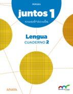 El libro de Cuaderno de lengua 2. cuadricula 1º educacion primaria proyecto a prender es crecer juntos ed 2015 andalucía / castilla y león autor VV.AA. EPUB!