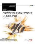 (Transversal: mf0503_3) manual. promociones en espacios comerciales . certificados de profesionalidad par Vv.Aa.