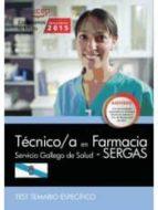 técnico/a en farmacia. servicio gallego de salud (sergas). test temario específico 9788468159430