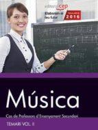 cuerpo de profesores de enseñanza secundaria. música. temario vol. ii. 9788468167930