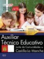 auxiliar tecnico educativo: junta de comunidades de castilla-la mancha: test-9788468176130