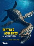 reptiles acuaticos de la prehistoria (vvkids) giuseppe brillante anna cessa 9788468254630