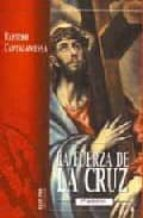 LA FUERZA DE LA CRUZ (5ª ED.)
