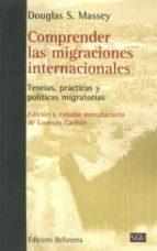 comprender las migraciones internacionales douglas s. massey 9788472908130