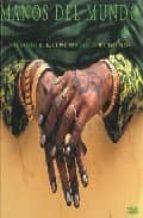 manos del mundo: fotografias de basil pao-michael palin-9788475565330