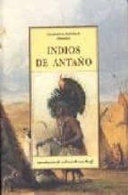 indios de antaño-charles alexander eastman-9788476511930