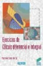 ejercicios de calculo diferencial e integral-mariano soler dorda-9788477387930