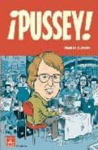 ¡pussey! (2ª ed)-daniel clowes-9788478337330