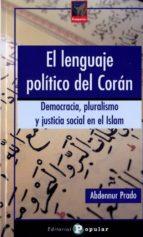 el lenguaje politico del coran-abdennur prado-9788478844630