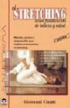 el stretching como fundamento de belleza y salud giovanni cianti 9788479021030