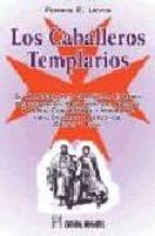 los caballeros templarios: su apasionante y dramatica historia ferris e. levis 9788479103330