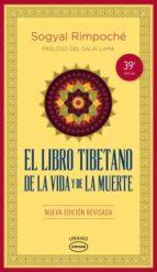 el libro tibetano de la vida y de la muerte rinpoche sogyal 9788479539030