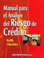 manual para el analisis del riesgo de credito-keith checkley-9788480888530