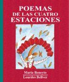 poemas de las cuatro estaciones-maria beneyto-lourdes bellver-9788481312430