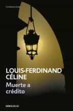muerte a credito-louis-ferdinand celine-9788483460030