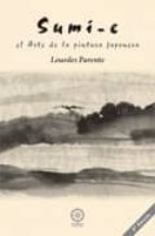 sumi-e: el arte de la pintura japonesa (2ª ed.)-lourdes parente-9788483523230