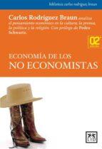 economia de los no economistas-carlos rodriguez braun-9788483565230