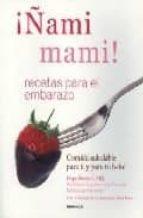 ¡ñami mami!: recetas para el embarazo hope ricciotti 9788483580530