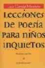 lecciones de poesia para niños inquietos (3ª ed.) luis garcia montero 9788484441830