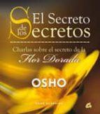 el secreto de los secretos: charlas sobre el secreto de la flor d orada-9788484453130